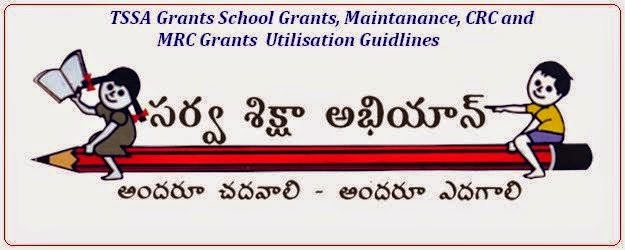 Utilisation Guidlines of SSA Grants to School,School Complex and MRCs