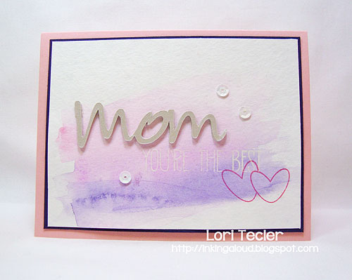 Mom, You're the Best card-designed by Lori Tecler/Inking Aloud-stamps from Avery Elle