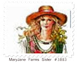 Proud Member of MaryJanes' Farmgirl Sisterhood