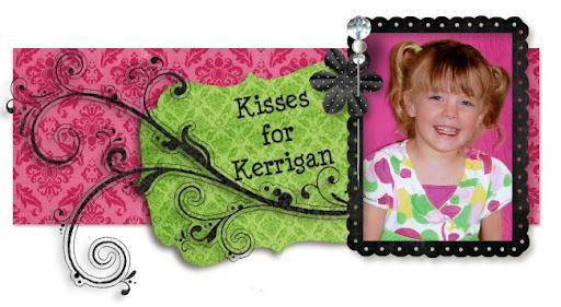 Kisses for Kerrigan