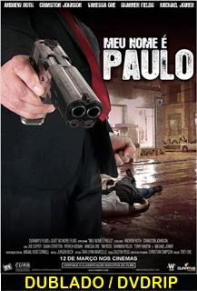 Assistir Meu Nome é Paulo Dublado