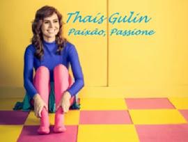 Thaís Gulin - Paixão Passione
