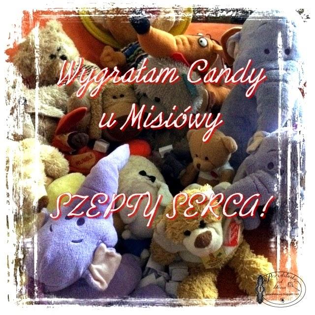 Wygrałam Candy u Misiówki :)