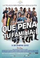 Que pena tu familia (2012) online y gratis
