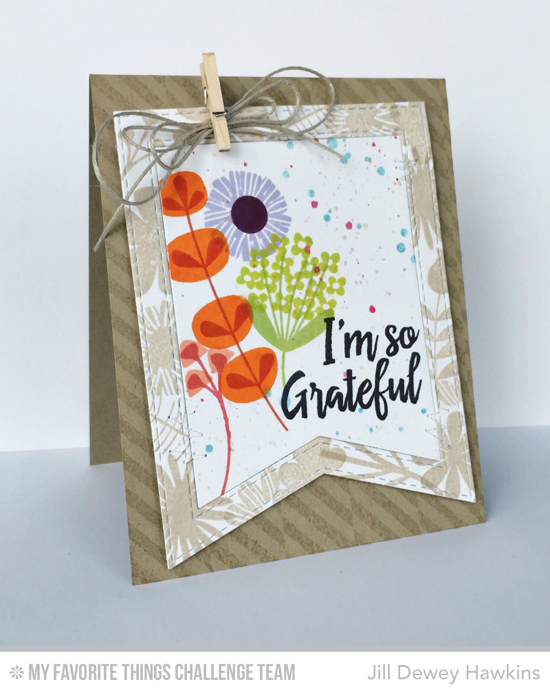So Grateful Card by Jill Dewey Hawkins featuring the Thanks so Much and Fall Florals stamp sets and the Stitched Fishtail Frames Die-namics #mftstamps