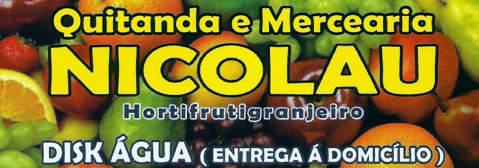 Quitanda e Mercearia NICOLAU  Hortifrutigranjeiro Disk Água Entrega em Domicílio Rua. Cerqueira Cesar, 421 Centro - Sarapuí - SP tel: (15) 99783-6849 / 99738-6849