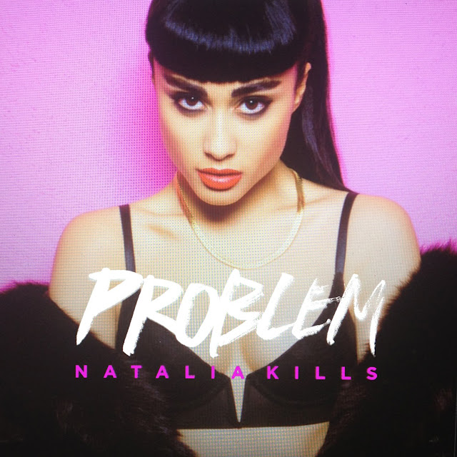 Natalia Kills | Problem