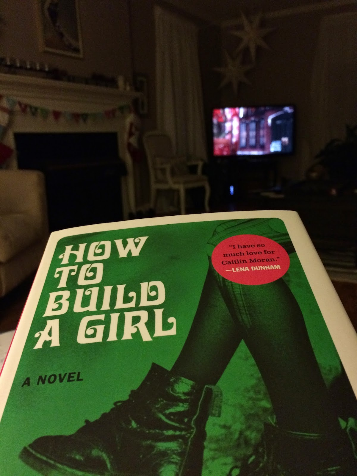 Review How to Build a Girl Caitlin Moran