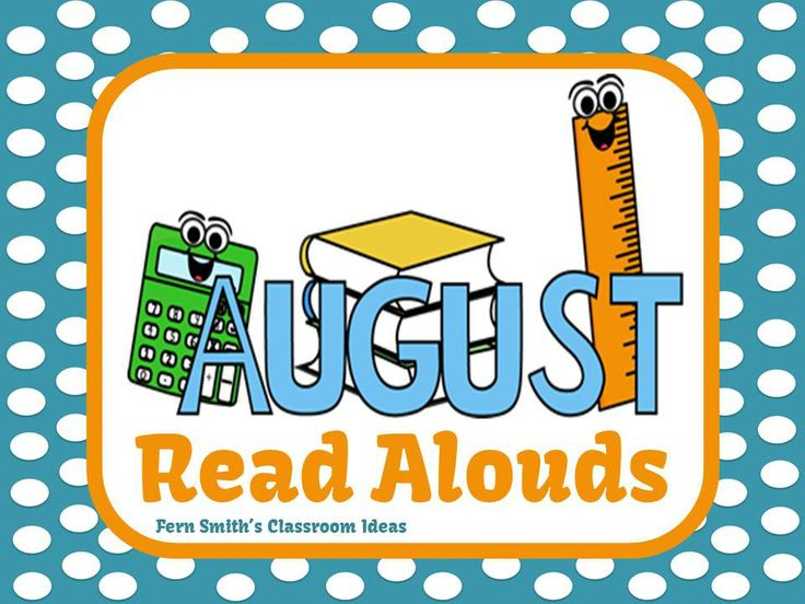 Fern Smith's Classroom Ideas August Read Alouds Pinterest Board