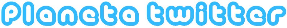 Planeta Twitter - O que o novo Twitter tem de melhor