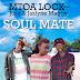New AUDIO | Mtoa LOCK[Last Warning] ft Juru & Jazlyne Maggy - Soul Mate | Download/Listen