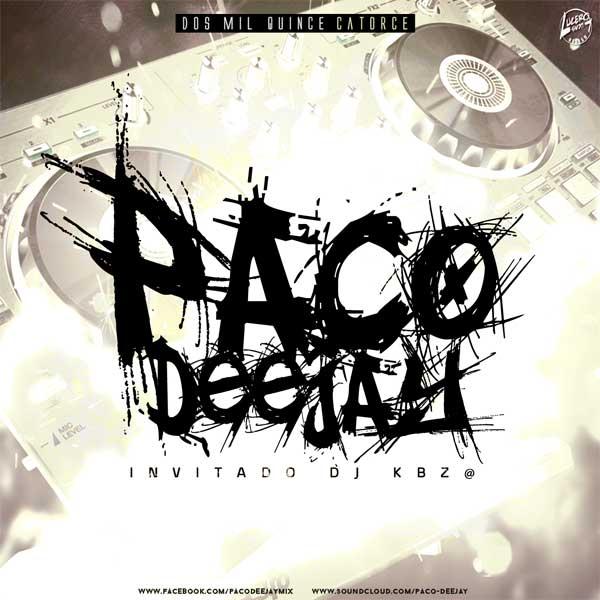 Paco DeeJay Ft. Dj KBZ@ Volumen 14 (2015)