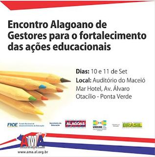 AMA realiza encontro Alagoano de Gestores para o fortalecimento das ações educacionais