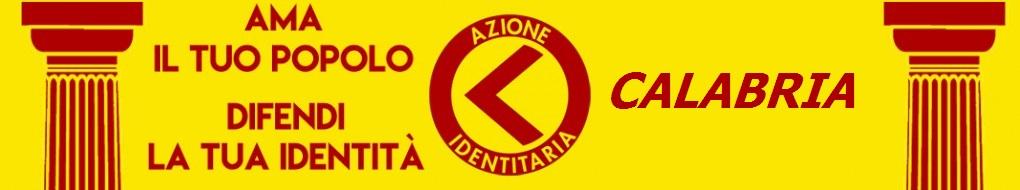 AZIONE IDENTITARIA CALABRIA
