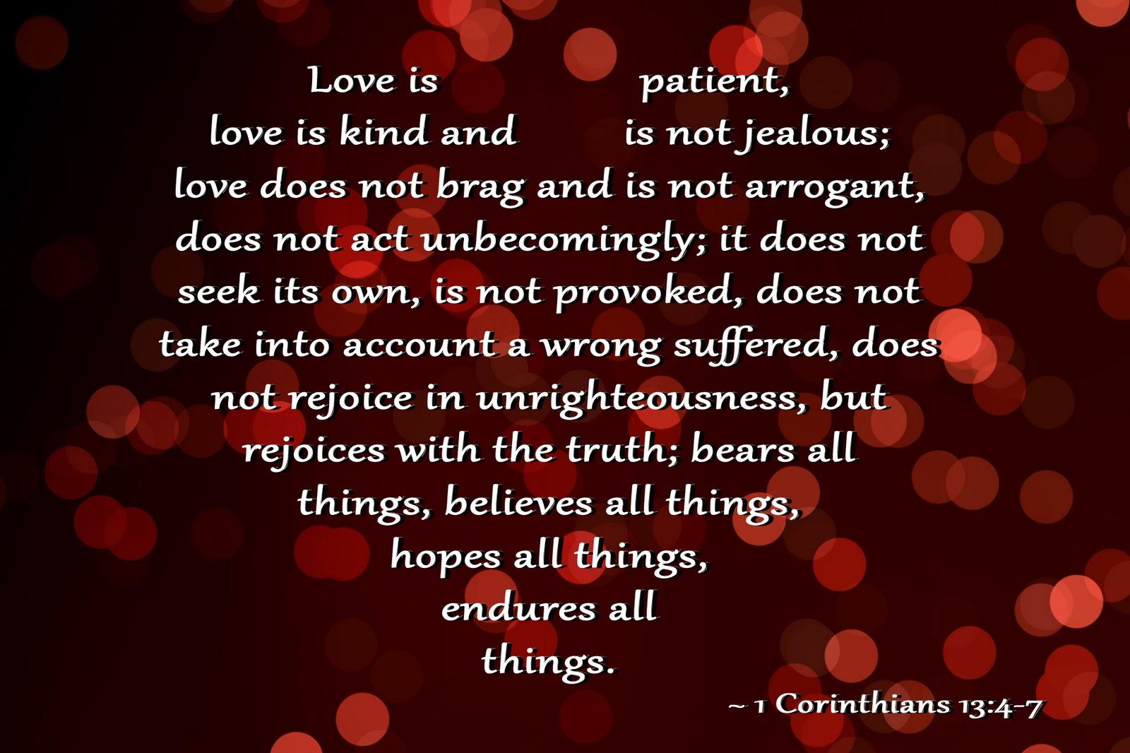 Quotes About Love 1 Corinthians : ... /Tsm3-LLtq9I/AAAAAAAABDQ/RBx1JShZyuE/s1600/1+Corinthians+13+4-7.jpg