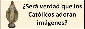 Los Católicos y las Imágenes