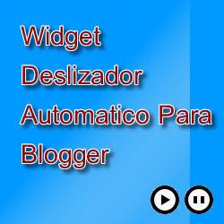 Widget Deslizador Automatico para blogger