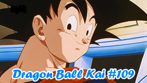Dragon Ball Kai (2014) Episode 109 Subtitle Indonesia
