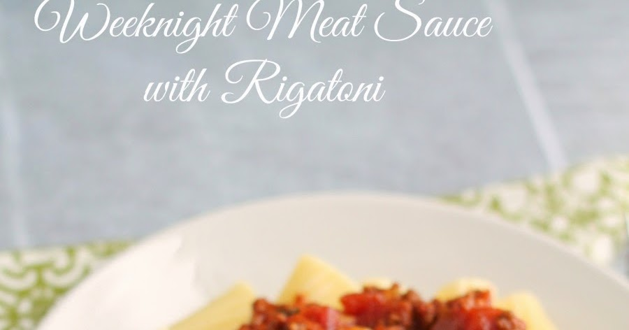 Frugal Foodie Mama: Weeknight Meat Sauce with Rigatoni