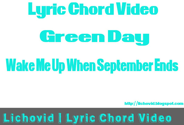 Download Lyric And Chord Green Day – Wake Me Up When September Ends