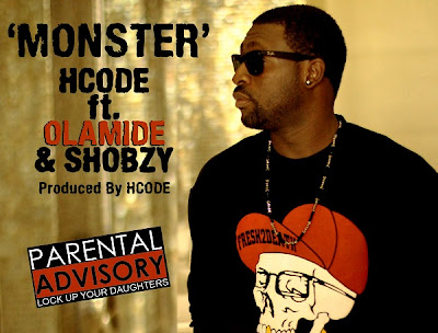 New Music: HCode feat Olamide & Shobzy – Monster