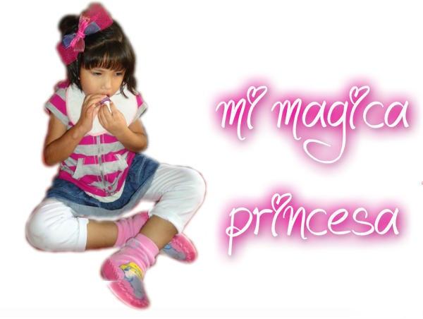 """""""Mi Magica Princesa"""""""