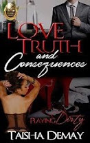 <i>LOVE, TRUTH AND CONSEQUENCES</i><br>By Taisha Demay