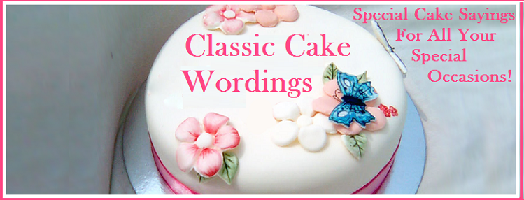 Classic Cake Wordings and Messages