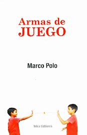 Las armas de juego de Marco Polo