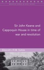 http://www.fourcourtspress.ie/books/2016/sir-john-keane-and-cappoquin-house/