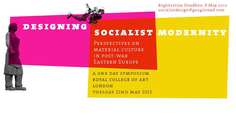 Designing Socialist Modernity Symposium