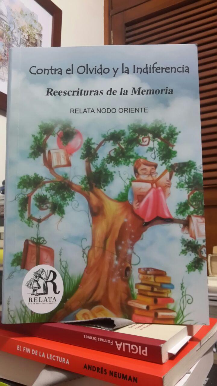 RELATA: CONTRA EL OLVIDO Y LA INDIFERENCIA