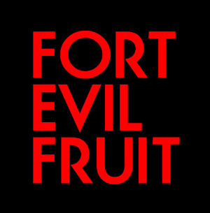 Fort Evil Fruit