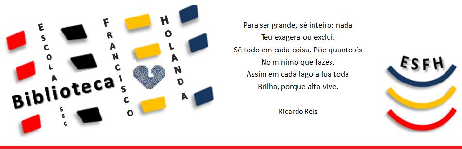 Biblioteca Escolar Escola Secundária Francisco de Holanda - Guimarães, esfh