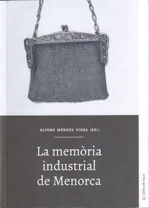 La memòria industrial de Menorca