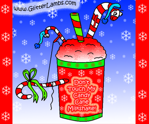 Don't Touch My Candy Cane Milkshake!