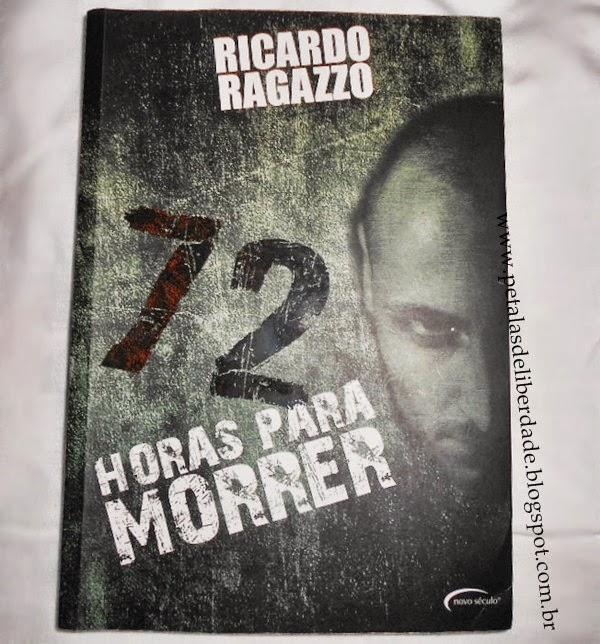 Capa livro 72 horas para morrer Ricardo Ragazzo triller suspense