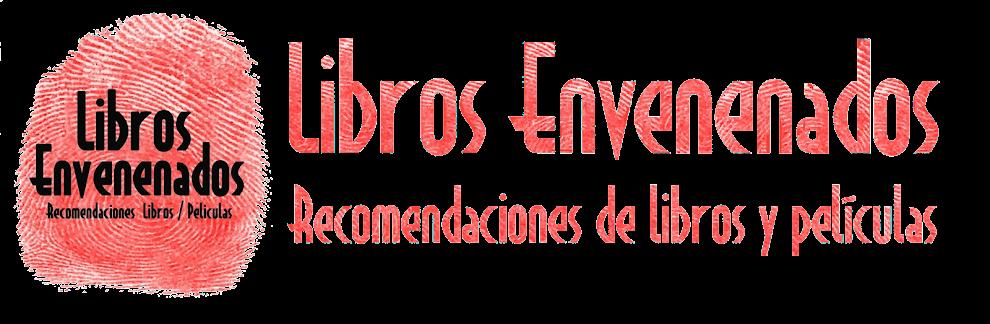"""LIBROS ENVENENADOS Recomendaciones         """"Libros / Peliculas"""""""