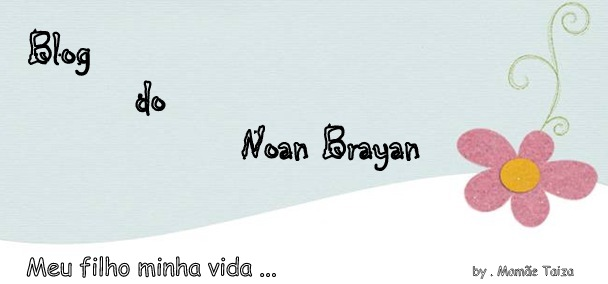 Blog do Noan Brayan ..