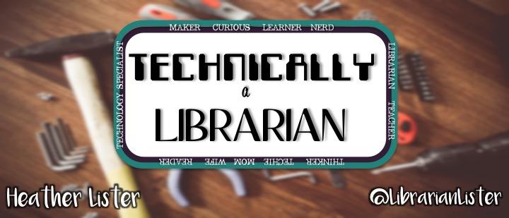 Technically a Librarian