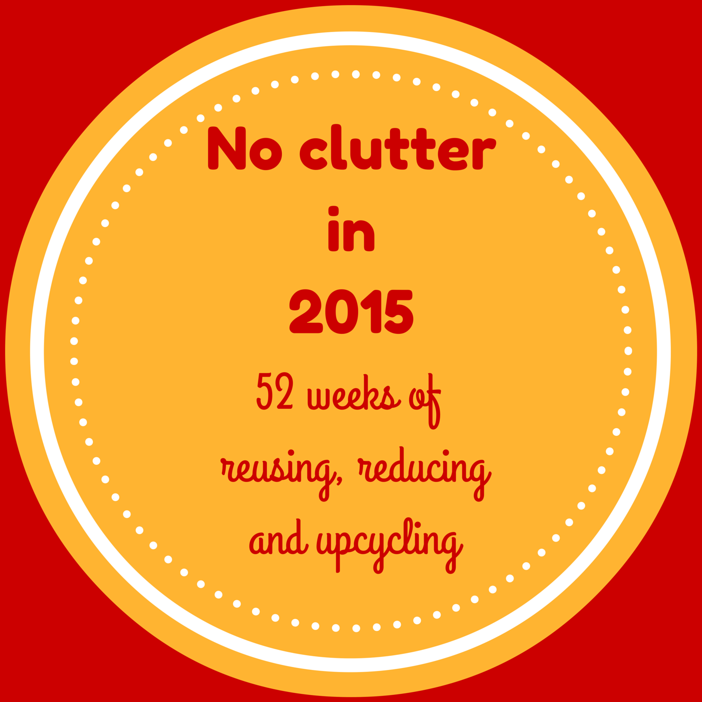 declutter, upcycle