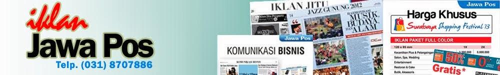 Jawa Pos Koran | Pasang Iklan Jawa Pos | Harga Iklan Jawa Pos 2015 | Info Iklan Jawa Pos