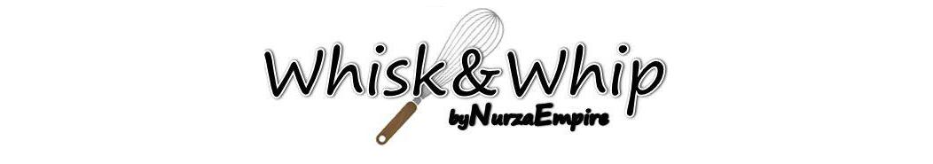Whisk & Whip