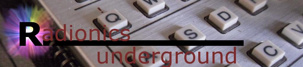 Radionics Underground