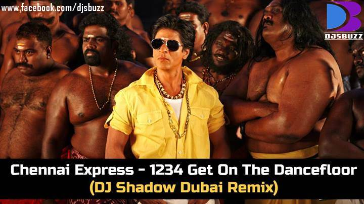 chennai express 1234 get on the dancefloor by dj shadow