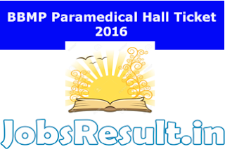 BBMP Paramedical Hall Ticket 2016