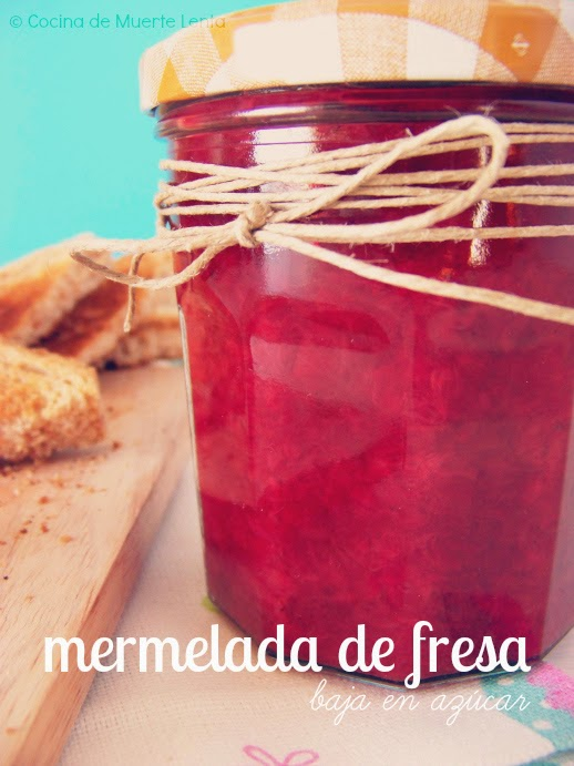 Mermelada de Fresa baja en azúcar - Cocina de Muerte Lenta