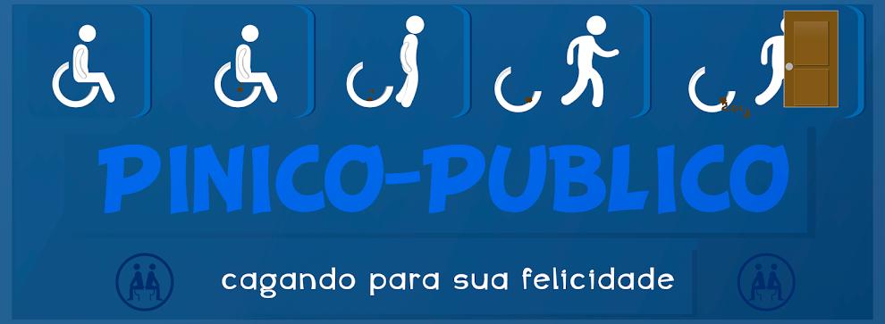 pinico-publico.blogspot.com - cagando para sua felicidade!