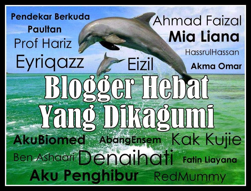 Blogger Hebat Yang Dikagumi