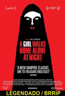 Assistir A Girl Walks Home Alone at Night Legendado 2015